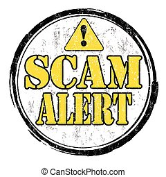 Scam alert stamp - Scam alert grunge rubber stamp on white ...