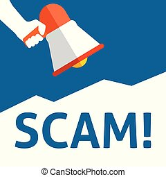 SCAM! Announcement. Hand Holding Megaphone With Speech Bubble