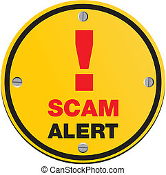 scam round sign - suitable for alert signs