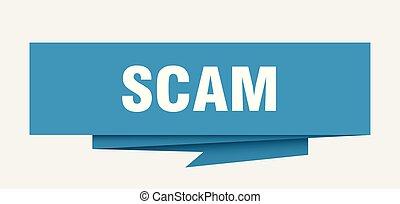 scam sign. scam paper origami speech bubble. scam tag. scam...