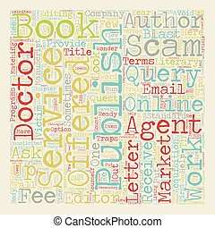 Scams Schemes And Shams Who Can An Author Trust text background wordcloud concept