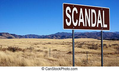 Scandal brown road sign