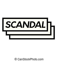 scandal stamp on white background . Sign, label sticker