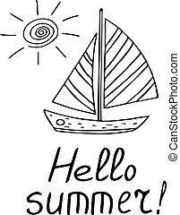 scandinave, été, lettrage, autocollant, soleil, voyage, affiche, dessiné, bonjour, vecteur, bateau, mer, style., bateau, gabarit, voile, monochrome., griffonnage, carte, main
