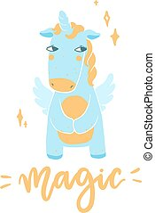 Scandinavian style hand drawn unicorn with magic lettering. Vector funny illustration with fairytale animal and calligraphic phrase.