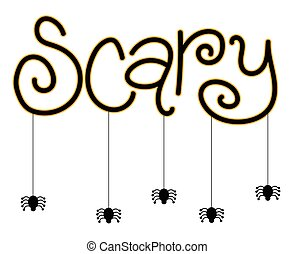 Scary Spiders