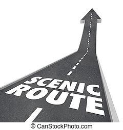 Scenic Route Road Words Enjoy Scenery