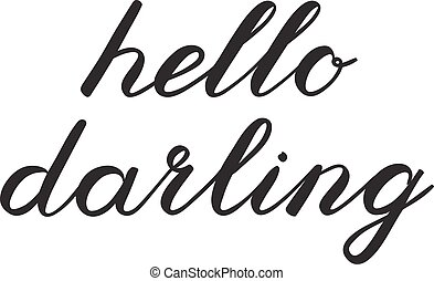 schattig, hallo, borstel, lieveling, lettering., handschrift