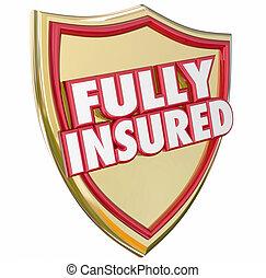 schild, goud, volledig, verzekerde, dekking, polis, verzekering