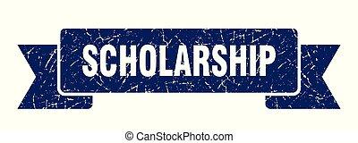 scholarship grunge ribbon. scholarship sign. scholarship...