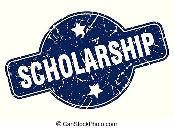 scholarship sign - scholarship vintage round isolated stamp
