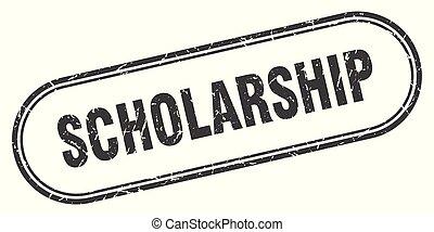 scholarship stamp. scholarship square grunge sign....
