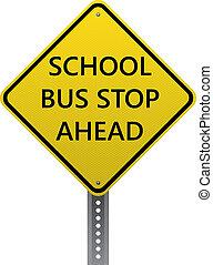 School bus stop ahead sign - School bus stop ahead warning ...
