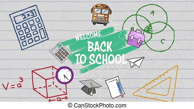 School concept icons and welcome back to school text against white lined paper