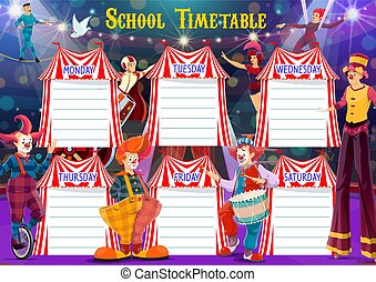 School timetable with big top circus artists. Vector weekly ...