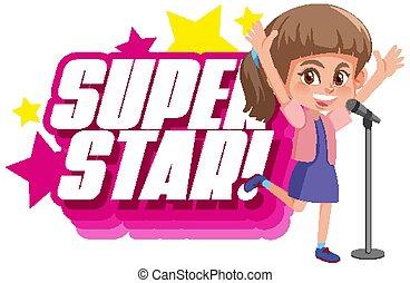 schriftart, wort, m�dchen, singende, design, superstar