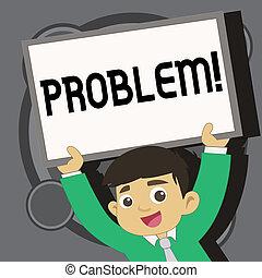 schrijvende , aantekening, het tonen, problem., zakelijk, foto, showcasing, onrust, dat, behoefte, om te, zijn, opgeloste, moeilijke situatie, complication.