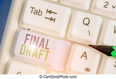 schrijvende , partij, tekst, concept, draft., opmaak, betekenis, eind-, iets, rewriting., na, handschrift, versie