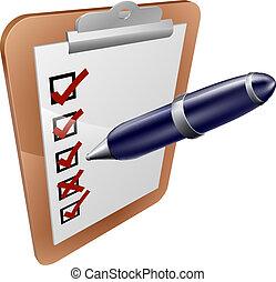 schrijvende pen, onderzoeken; inspecteren;