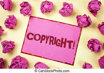 schrijvende , vlakte, foto, aantekening, nee, het tonen, kleverig, geschreven, auteursrecht, eigendom, balls., papier, showcasing, gezegde, intellectueel, achtergrond, roze, call., zakelijk, motivational, piraterij
