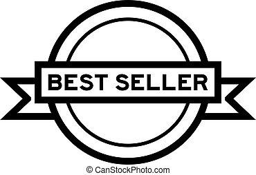 schwarz, etikett, weißes, verkäufer, färben hintergrund, runder , weinlese, wort, banner, am besten