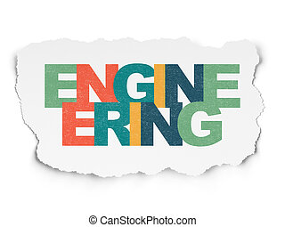 Science concept: Engineering on Torn Paper background
