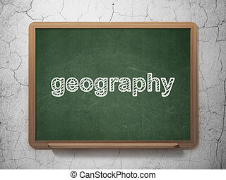 Science concept: Geography on chalkboard background