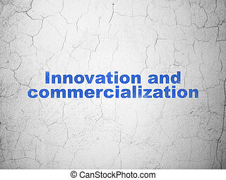 Science concept: Innovation And Commercialization on wall ...
