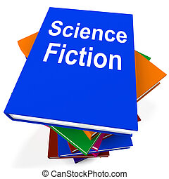Science Fiction Book Stack Shows SciFi Books - Science...