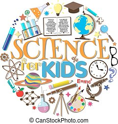 Science for kids. School symbols and design elements isolated on white background. Vector illustration