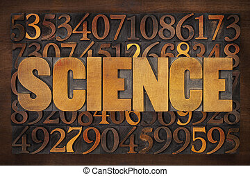 science word and numbers in wood type