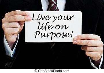 scopo, vivere, vita, tuo