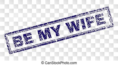 Scratched BE MY WIFE Rectangle Stamp