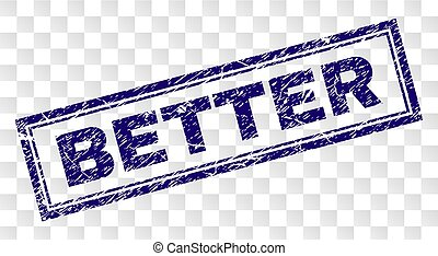 Scratched BETTER Rectangle Stamp - BETTER stamp seal print...