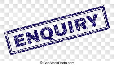 ENQUIRY stamp seal print with rubber print style and double framed rectangle shape. Stamp is placed on a transparent background. Blue vector rubber print of ENQUIRY tag with retro texture.