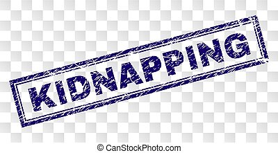 Scratched KIDNAPPING Rectangle Stamp - KIDNAPPING stamp seal...