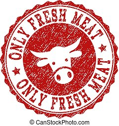 Scratched ONLY FRESH MEAT Stamp Seal