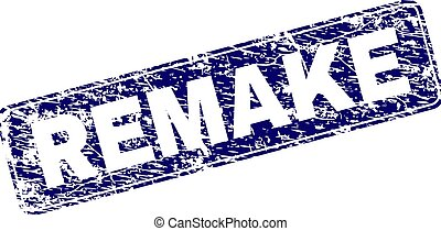 REMAKE stamp seal print with distress style. Seal shape is a rounded rectangle with frame. Blue vector rubber print of REMAKE label with corroded style.