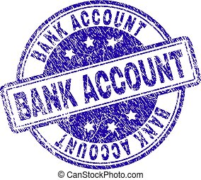 Scratched Textured BANK ACCOUNT Stamp Seal - BANK ACCOUNT...