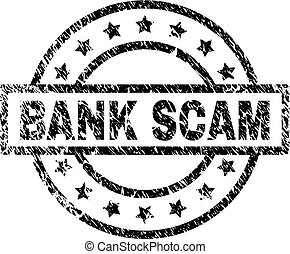 Scratched Textured BANK SCAM Stamp Seal