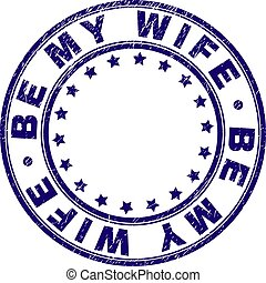 Scratched Textured BE MY WIFE Round Stamp Seal