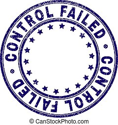 Scratched Textured CONTROL FAILED Round Stamp Seal - CONTROL...