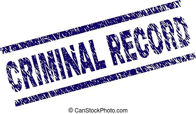Scratched Textured CRIMINAL RECORD Stamp Seal