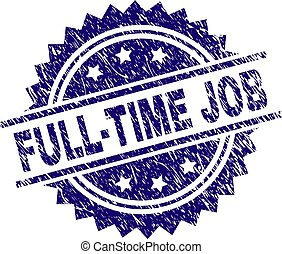 Scratched Textured FULL-TIME JOB Stamp Seal