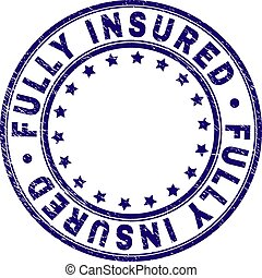 Scratched Textured FULLY INSURED Round Stamp Seal