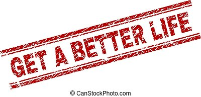 Scratched Textured GET A BETTER LIFE Stamp Seal - GET A...