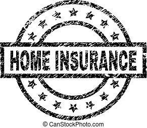 Scratched Textured HOME INSURANCE Stamp Seal