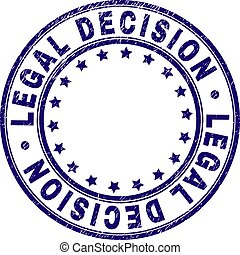 Scratched Textured LEGAL DECISION Round Stamp Seal