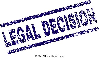 Scratched Textured LEGAL DECISION Stamp Seal