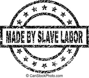 Scratched Textured MADE BY SLAVE LABOR Stamp Seal